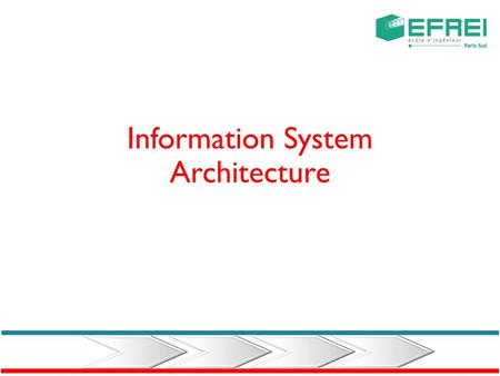 Information System Architecture Information system The data is the raw material of any I.S. Before becoming information, the data must be created, stored,