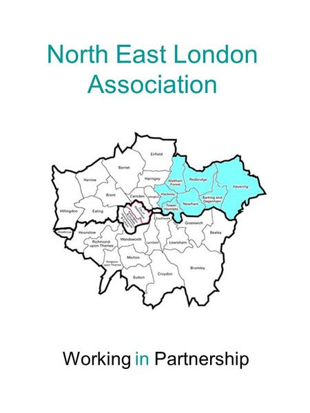 North East London Association Working in Partnership.