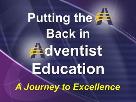 Back in Adventist Education