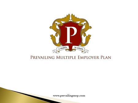 Www.prevailingmep.com. A Multiple Employer Plan (MEP) is a single Qualified Retirement Plan housing multiple different adopting employers with common.