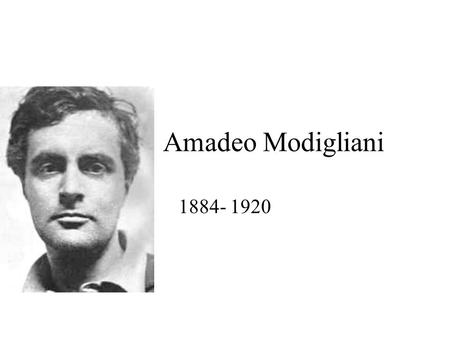 Amadeo Modigliani 1884- 1920. Modigliani had his own style of painting portraits Self portrait.