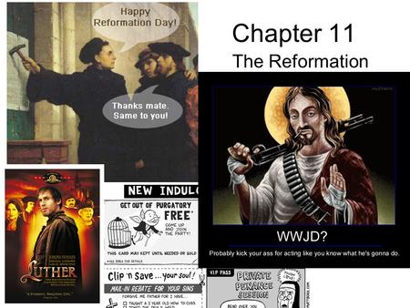 Chapter 11 The Reformation. Protestant Reformation Began in Northern Europe. They attacked the Medieval Catholic Church. They were worried about the human.