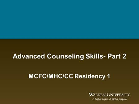 Advanced Counseling Skills- Part 2