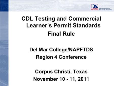 CDL Testing and Commercial Learner's Permit Standards Final Rule