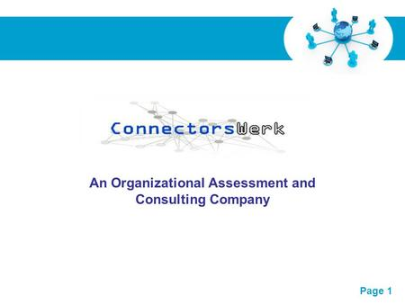 Free Powerpoint Templates Page 1 x An Organizational Assessment and Consulting Company.