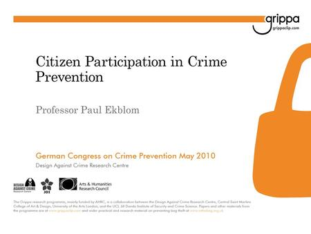 Crime Prevention & Community Safety: Kinds of knowledge relevant to practice Know crime – definitions of offences Know-about crime problems – causes,