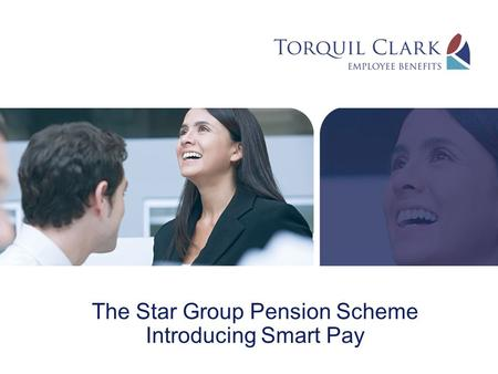 The Star Group Pension Scheme Introducing Smart Pay.