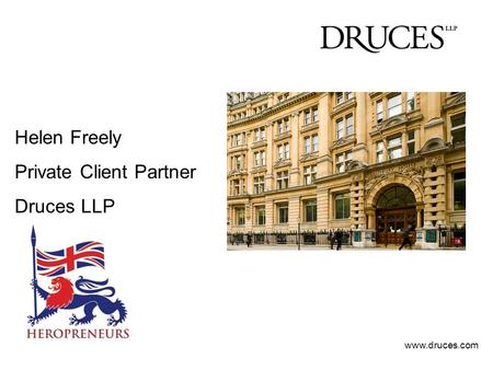Helen Freely Private Client Partner Druces LLP www.druces.com.
