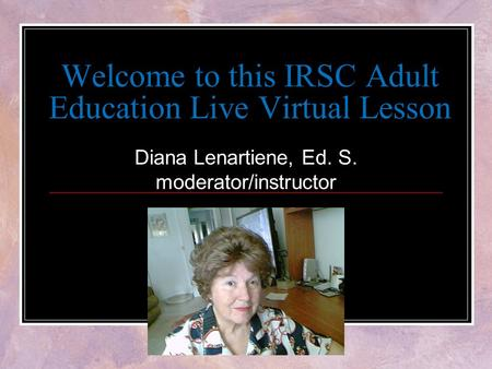 Welcome to this IRSC Adult Education Live Virtual Lesson