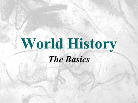 World History The Basics. What is history? It is a record of past actions of humankind, based on surviving evidence. (Stories of the past.) If historys.