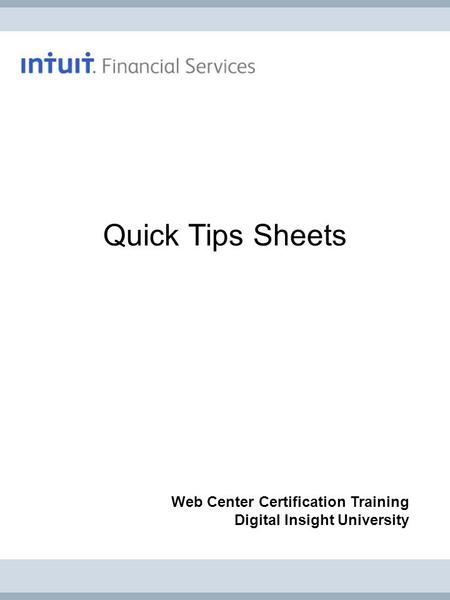 Quick Tips Sheets Web Center Certification Training Digital Insight University.
