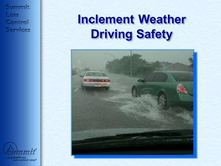 Inclement Weather Driving Safety