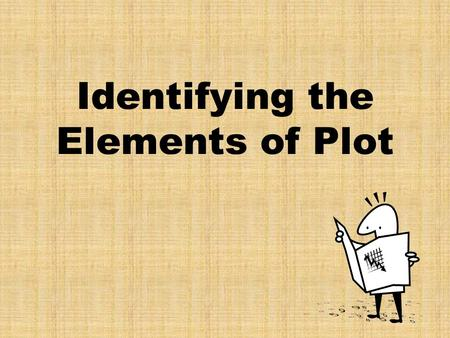Identifying the Elements of Plot. Plot Diagram 2 1 3 4 5.