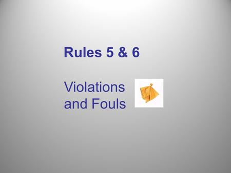 Rules 5 & 6 Violations and Fouls. If a player commits a loose-ball technical foul or crease violation and the offended players team may be disadvantaged.