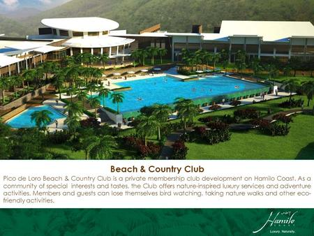 Pico de Loro Beach & Country Club is a private membership club development on Hamilo Coast. As a community of special interests and tastes, the Club offers.