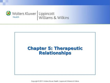 Chapter 5: Therapeutic Relationships