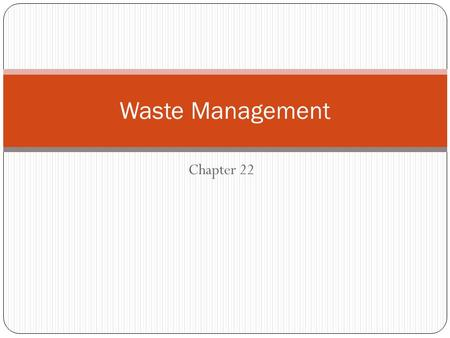 Waste Management Chapter 22.