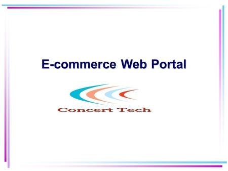 E-commerce Web Portal. Plan of the talk Architecture of e-commerce applications Bookstore example Perspectives for e-commerce What We offer.