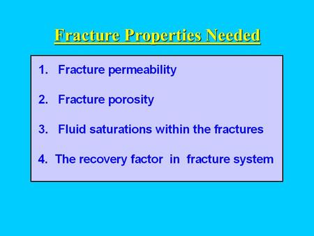 Fracture Properties Needed