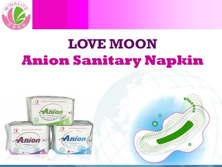 LOVE MOON Anion Sanitary Napkin. World Health Organization (WHO) studies show 62% of vaginal problems & issues caused by unsealed un-sterilized unsanitary.