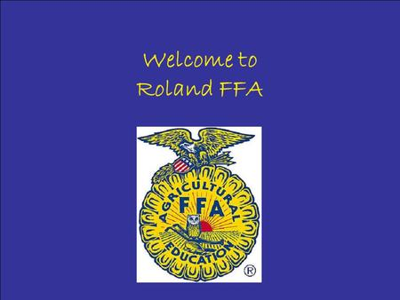 Welcome to Roland FFA. Welding Rolands welding program, where you can learn to weld things together, as in Deer Stands Trailers Smokers.