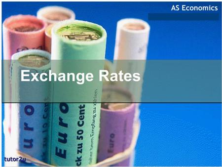at the end of the lesson u should be able to: understand meaning of exchange rate (ER) meaning of Nominal ER meaning and formula of Effective ER meaning.