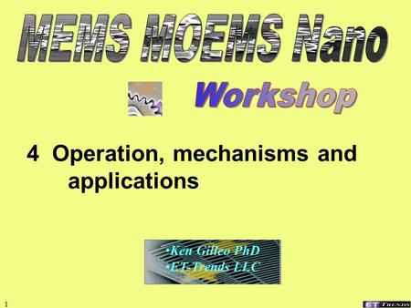 1 4 Operation, mechanisms and applications Ken Gilleo PhD ET-Trends LLC.