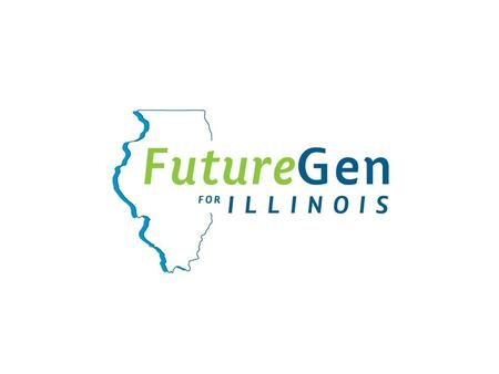 FutureGen in Illinois: Clean Energy for the Needs of Tomorrow John Mead SIU Research Center Robert J. Finley State Geological Survey FutureGen For Illinois.