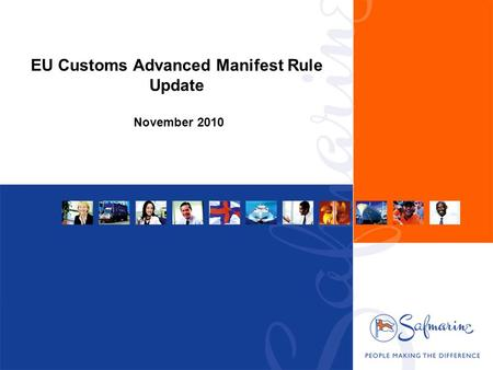 EU Customs Advanced Manifest Rule Update November 2010.