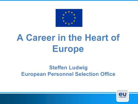 A Career in the Heart of Europe