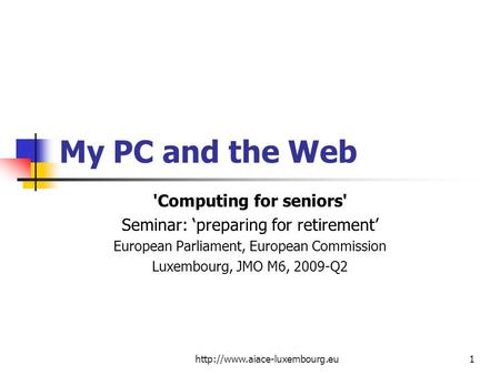 My PC and the Web 'Computing for seniors'