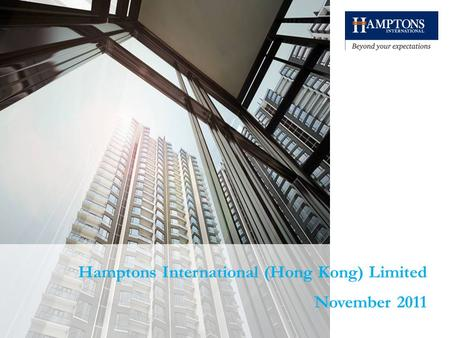 1 Hamptons International (Hong Kong) Limited November 2011.
