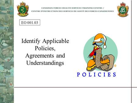 EO 001.03 Identify Applicable Policies, Agreements and Understandings.