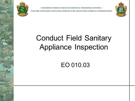 Conduct Field Sanitary Appliance Inspection EO 010.03.