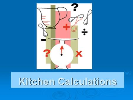 Kitchen Calculations. As Purchased The product as it is purchased. The product as it is purchased. The item has an as purchased, or AP, unit of measure.