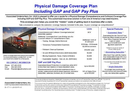 Associated Underwriters, Inc. © 2011 by Associated Underwriters, Inc. Ed. 07.11-1 LEX-EGPP-VIC Physical Damage Coverage Plan Including GAP and GAP Pay.