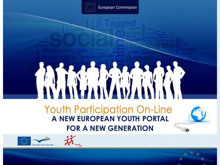 A NEW EUROPEAN YOUTH PORTAL FOR A NEW GENERATION.