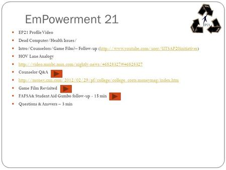 EmPowerment 21 EP21 Profile Video Dead Computer/Health Issues/