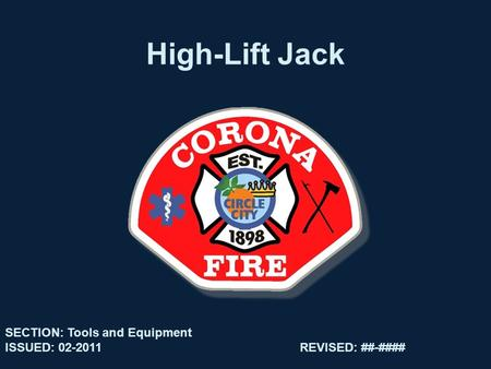 High-Lift Jack SECTION: Tools and Equipment ISSUED: 02-2011REVISED: ##-####