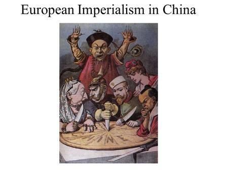 European Imperialism in China. The Opium War (1839) Qing Dynasty in decline British force open trade w/ China OPIUM only product Britain had that China.