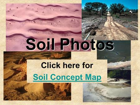 Click here for Soil Concept Map