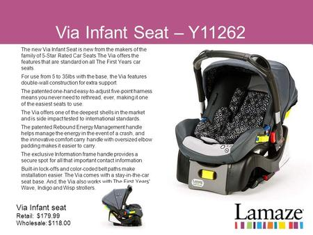 Via Infant Seat – Y11262 Via Infant seat Retail: $179.99