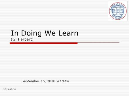 In Doing We Learn (G. Herbert)