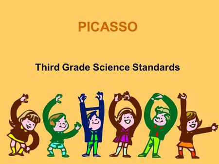 PICASSO Third Grade Science Standards. Earth Science Standards.