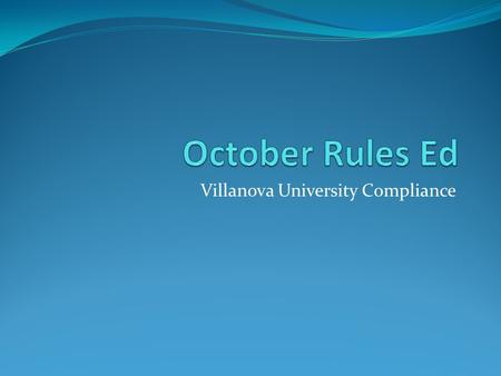 Villanova University Compliance. Agenda In the News Official Visit Reminders Non-coaching staff/ Managers Recent Questions NLI Early Signing.