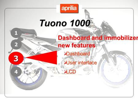 Tuono Dashboard and immobilizer new features 1 2 Dashboard
