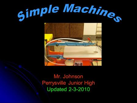 Mr. Johnson Perrysville Junior High Updated 2-3-2010.