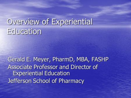 Overview of Experiential Education
