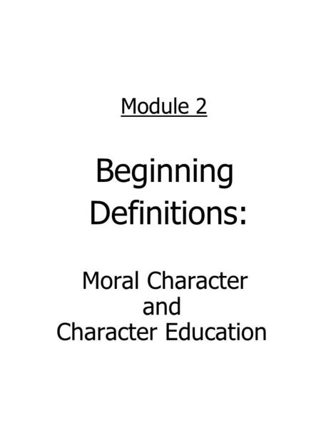 Moral Character and Character Education