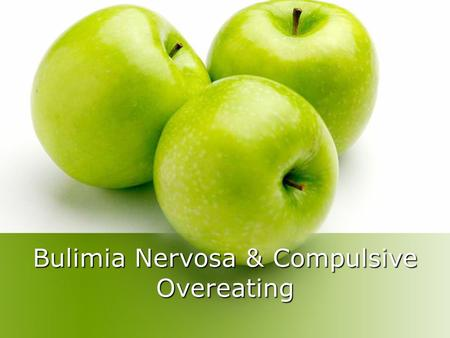 Bulimia Nervosa & Compulsive Overeating. Introduction What are Eating Disorders? Bulimia Nervosa – 1.)eating in secrecy any amount of food that is a larger.